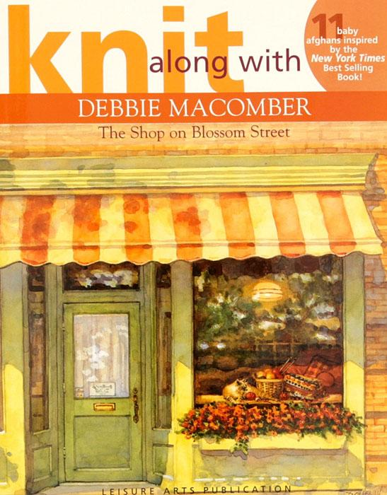 "Leisure Arts Knit Along with Debbie Macomber ""The Shop on Blossom Street"" Book"