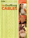 Leisure Arts &quot;I Can&#39;t Believe I&#39;m Knitting Cables&quot; Book