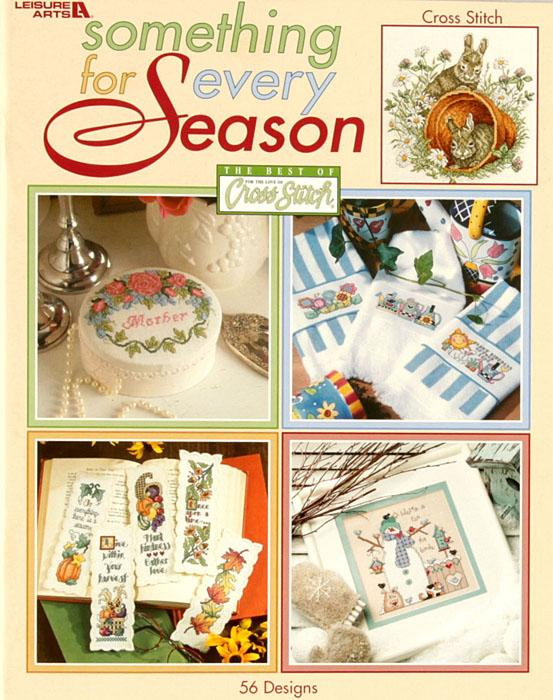 Leisure Arts &#39;&#39;Something for Every Season&#39;&#39; Cross Stitch Book