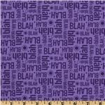 EO-058 Maxine™  Blah Blah Purple
