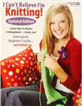 "Leisure Arts ""I Can't Believe I'm Knitting Updated Edition"" Book"