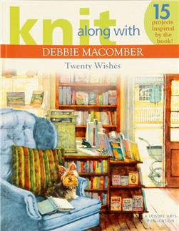 "Leisure Arts Knit Along with Debbie Macomber ""Twenty Wishes"" Book"