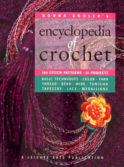 Leisure Arts &quot;Donna Kooler&#39;s Encyclopedia of Crochet&quot; Book