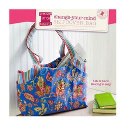 Straight Stitch Society Change Your Mind Slipover Bag Pattern