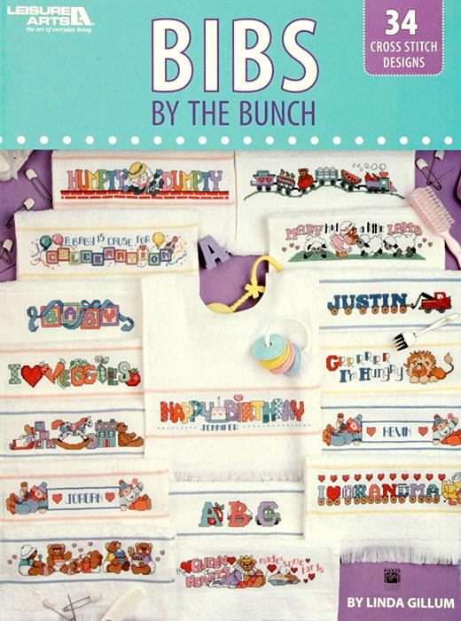 Leisure Arts ''Bibs by the Bunch Cross Stitch'' Book