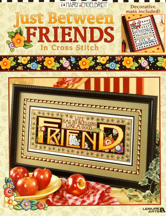 "Leisure Arts ""Just Between Friends in Cross Stitch"" Book"