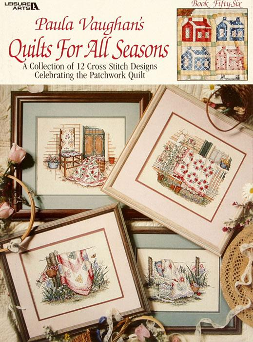 Leisure Arts ''Paula Vaughan's Quilts For All Seasons'' Cross Stitch Book