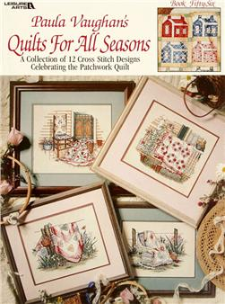 Leisure Arts ''Paula Vaughan's Quilts For All Seasons''