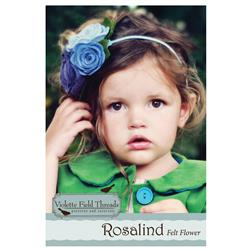 Violette Fields Threads Rosalind Felt Flower Pattern