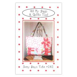 All My Bags & Quilts Too! Sunny Days