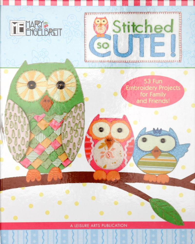 Mary Engelbreit: Stitched So Cute!
