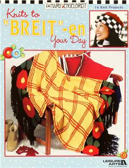 "Leisure Arts Mary Engelbreit ""Knits to Breit - en Your Day"" Book"