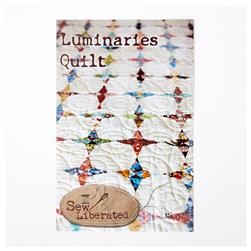 Sew Liberated Luminaries Quilt Pattern