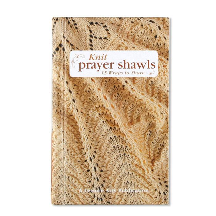 Leisure Arts Knit Prayer Shawls Book
