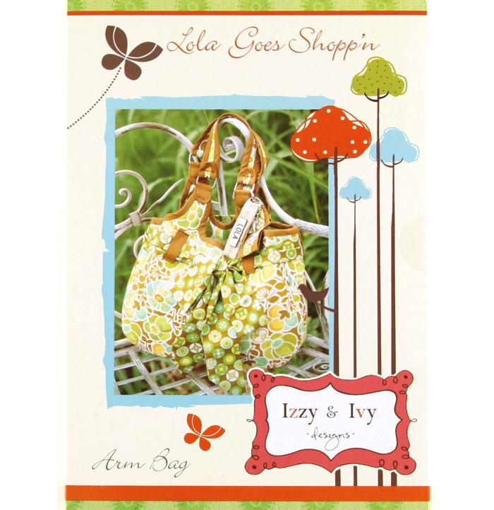 Izzy & Ivy Lola Goes Shoppin' Arm Bag Pattern Booklet