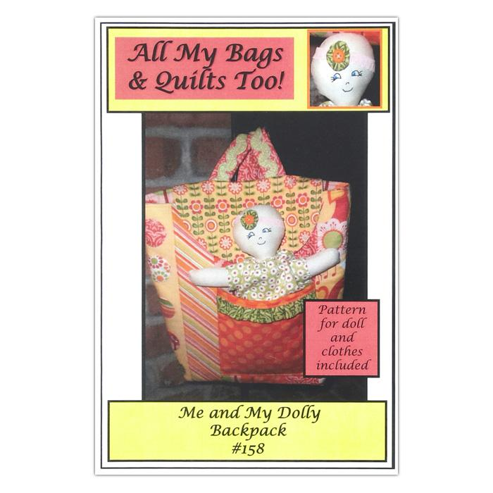 All My Bags & Quilts Too! Me & My Dolly Backpack Pattern Booklet