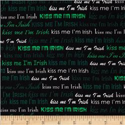 Kiss Me I'm Irish Words Black