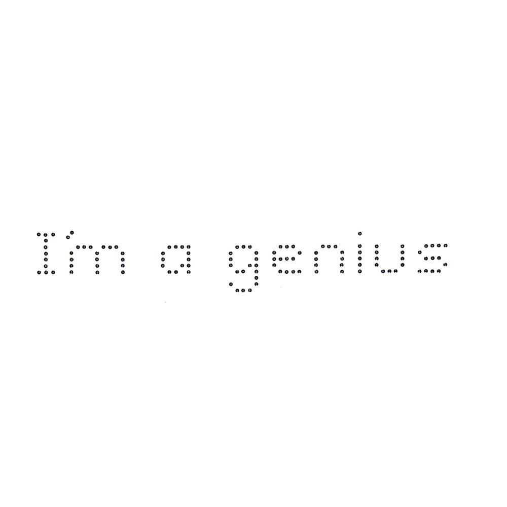 I'm a Genius Rhinestud Applique Black