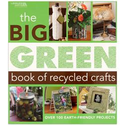 Leisure Arts The Big Green Book of Recycled