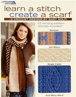 "Leisure Arts ""Learn A Stitch Create A Scarf"" Book"