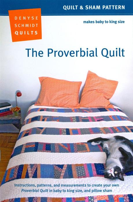 Denyse Schmidt The Proverbial Quilt Pattern