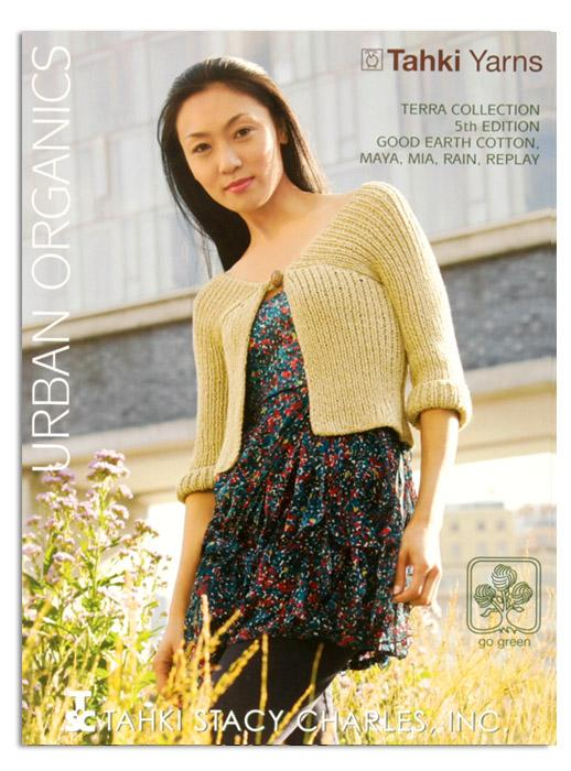 Tahki Yarns Urban Organics Terra Collection 5th Edition Pattern Book