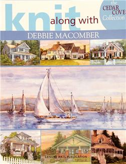 "Leisure Arts Knit Along with Debbie Macomber ""Cedar Cove Collection"" Book"