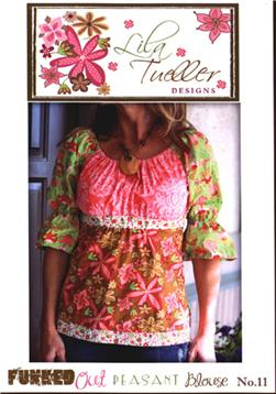 Lila Tueller Funked Out Peasant Blouse Pattern